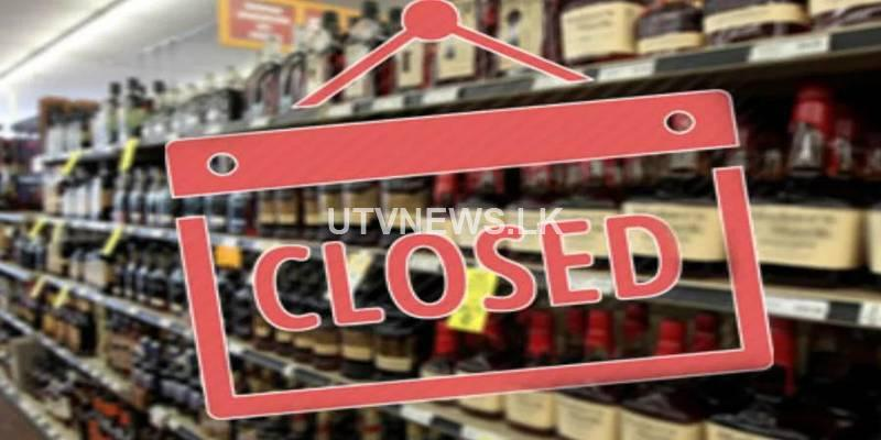 All liquor outlets closed until Monday